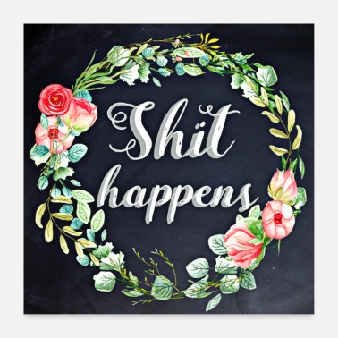 Motivation shit happens - Poster