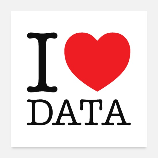 Love Posters - I Heart Data - Posters white
