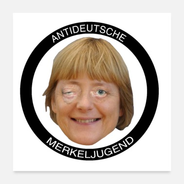 Government Anti-German Merkel Youth - Poster 24 x 24 (60x60 cm)