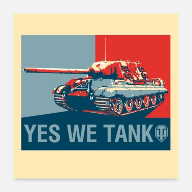 Online World of Tanks WoT - Ja, we tank - Poster 60x60 cm
