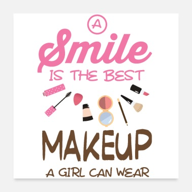 Makeup A laugh is the best makeup for a girl - Poster