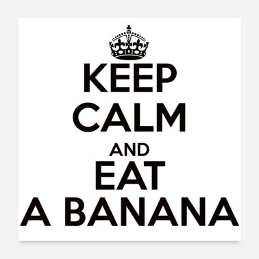 Calm keep calm banana - Poster