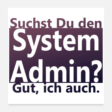 Technologie System Admin - Poster 60x60 cm