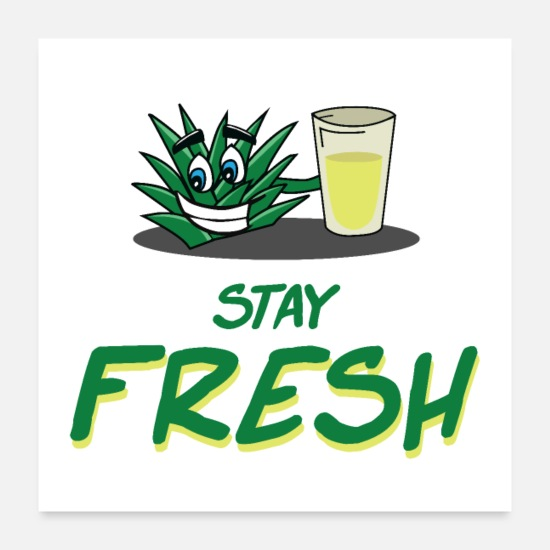 Gift Idea Posters - Stay fresh - Posters white