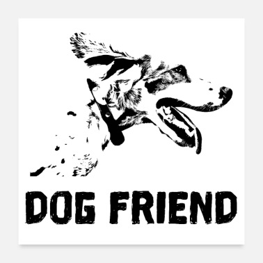 German Shepherd Dog best friend - Poster 24 x 24 (60x60 cm)