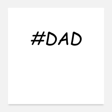 Fathers Day # Father Dad T-shirt - Poster 24 x 24 (60x60 cm)