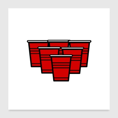 BeerPong Legend Drinken Drinken Party w - Poster 60x60 cm