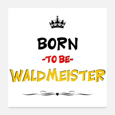 Fan Born to be Waldmeister Fußball Fan - Poster 60x60 cm