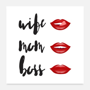 Wife WIFE - MOM - BOSS - Poster 24 x 24 (60x60 cm)