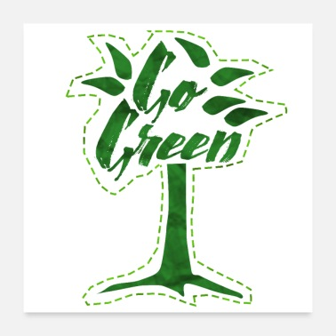 Eco Go green - Poster 24 x 24 (60x60 cm)