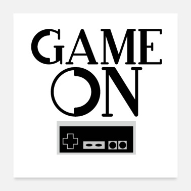 Gaming Game on - Poster 24 x 24 (60x60 cm)