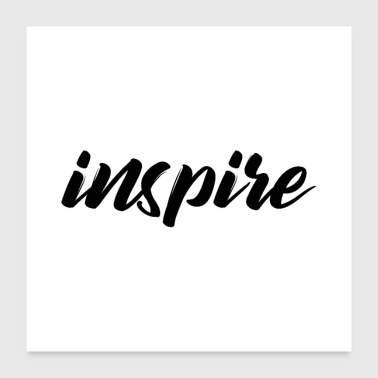 Inspiration inspirere - Poster 60x60 cm