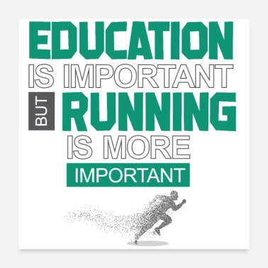 Renner Education is important race is more important - Poster 24 x 24 (60x60 cm)