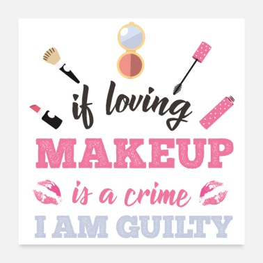 Make Up Guilty make-up make-up love - Poster