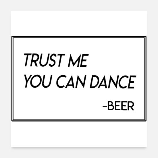 Funny Quotes Posters - Funny Dance Drink Quote Øl Vodka Gift Met - Posters hvid
