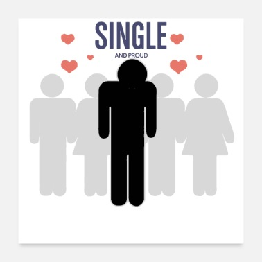 Affection Single but not alone gift gift idea - Poster 24 x 24 (60x60 cm)