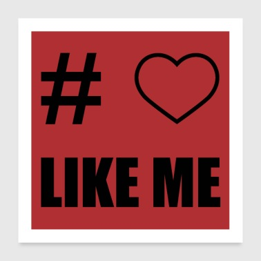 Likes me - Poster 24 x 24 (60x60 cm)