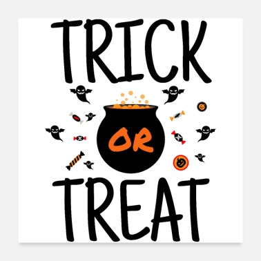 Trick Or Treat Trick eller Treat - Halloween candy pranks - Poster 60x60 cm