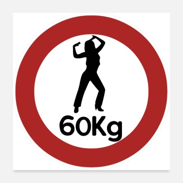 Weights 60kg Weight Slimming Fun Gift Idea - Poster