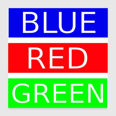 Blue, red, green - Poster 24 x 24 (60x60 cm)