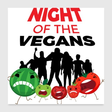Night Of The Vegans - Poster 24 x 24 (60x60 cm)