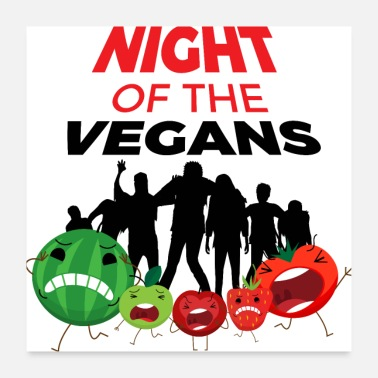 Undead Night Of The Vegans | Zombie vegan diet - Poster 24 x 24 (60x60 cm)