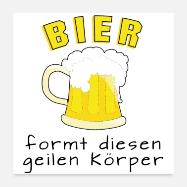 Form Beer forms this sexy body - Poster 24 x 24 (60x60 cm)