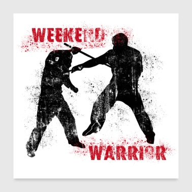 Weekend Warrior II - Poster - Poster 60x60 cm