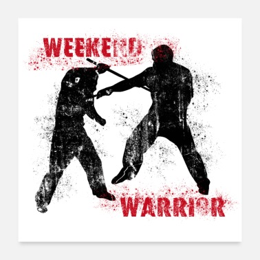 Arnis Weekend Warrior II - Poster - Poster