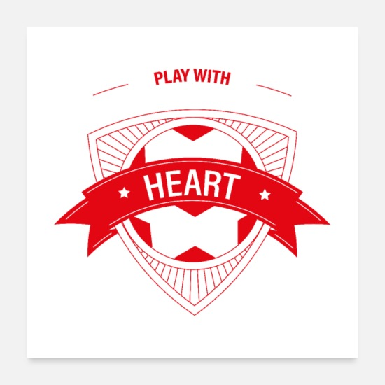 Fußball Poster - Fussball soccer football ball - play with heart - - Poster Weiß