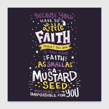 Mathew 17:20 Wall Art - Poster 60x60 cm