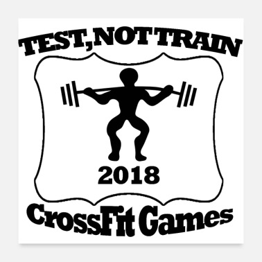 Cross Fit tes no train - Póster 60x60 cm