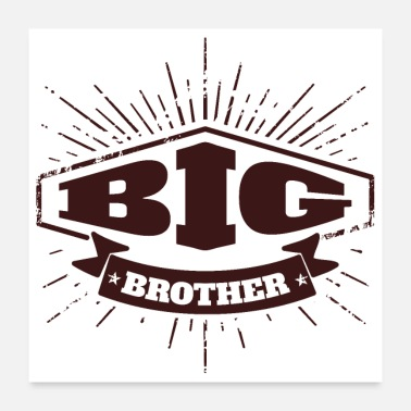 Big Sister Big Brother Big Sister Big Brother Badge - Poster