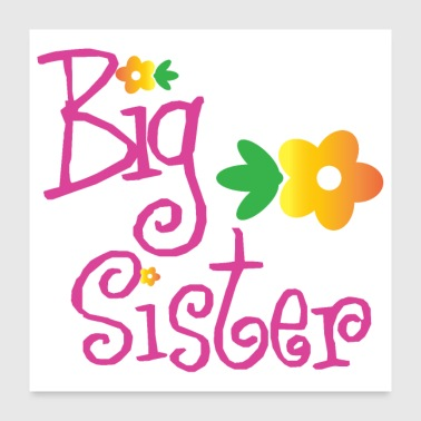 Big Brother Big Sister Big Sister Flowers - Poster 24 x 24 (60x60 cm)