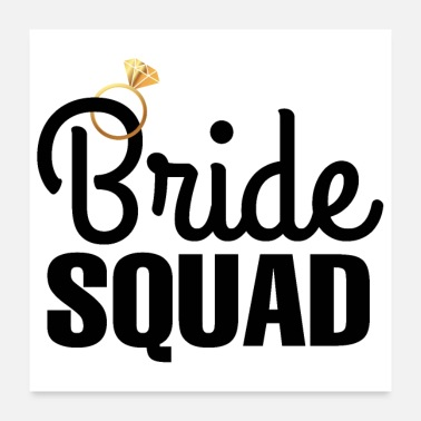 Hen Hen Party Bride Squad Diamond Ring - Poster 24 x 24 (60x60 cm)