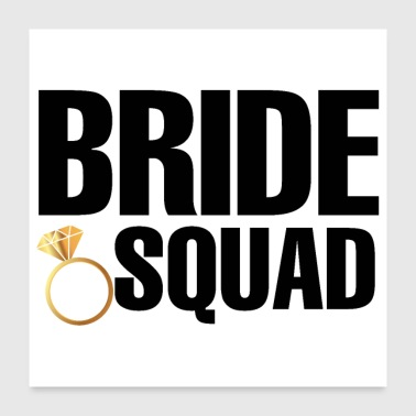 Bachelorette Party Häät Bride Squad Ring - Juliste 60x60 cm