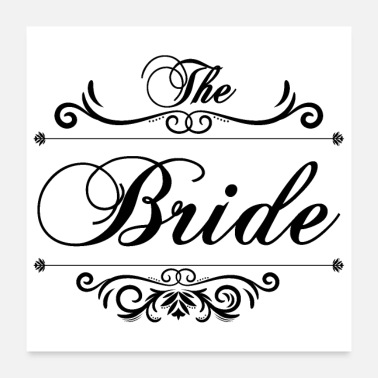 Wedding Day Bachelorette party wedding The bride's gift - Poster 24 x 24 (60x60 cm)