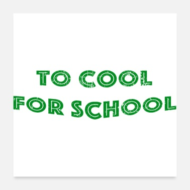 Cool Christian to cool for school - Poster 24 x 24 (60x60 cm)