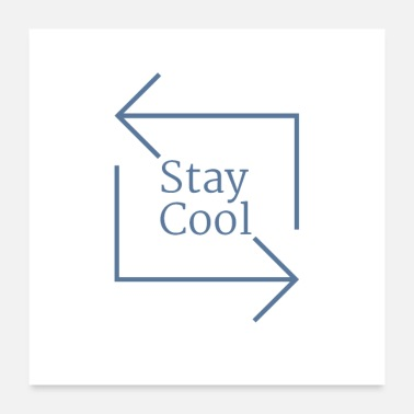 Cool Stay cool - Poster