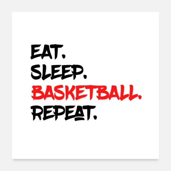 Schlafen Poster - EAT SLEEP BASKETBALL REPEAT Y - Poster Weiß