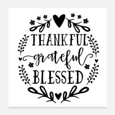Osten Thankeful Grateful Blessed Motivation Danke - Poster 60x60 cm