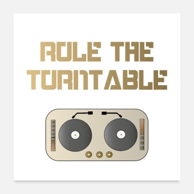 Deejay Rule the Turntable - Poster 60x60 cm