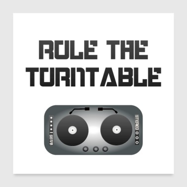 Electro Rule the Turntable - blackwhite - Poster 60x60 cm