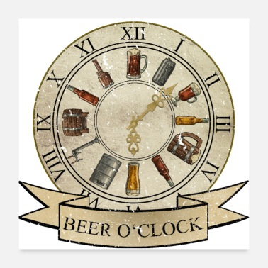 Clock Beer O'Clock (time for beer) - Poster 24 x 24 (60x60 cm)