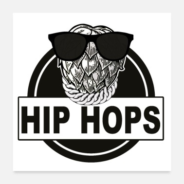 Hip HIP HOPS Funky Hip Hop Logo for Beer Lovers - Poster 60x60 cm