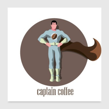 Captain Coffee - Superhero gaveide - Poster 60x60 cm