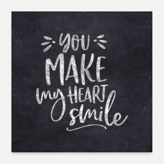 Typografie Poster - YOU MAKE MY HEART SMILE BY SUBGIRL - Poster Weiß