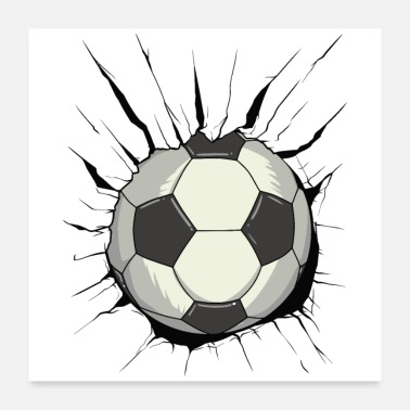 Goalkeeper Breakthrough football - ball wall wall destruction - Poster 24 x 24 (60x60 cm)