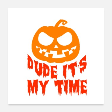 Der Dude Dude it's my Time - Poster