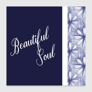 Positive Affirmation Beautiful Sayings Beautiful Soul - Poster 24 x 24 (60x60 cm)